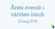 Årets svensk i världen-lunch